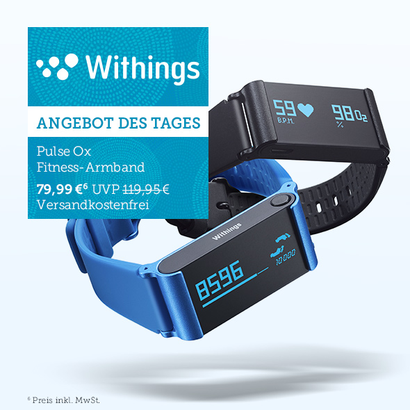 Angebot des Tages - Pulse Ox Fitness-Armband von Withings